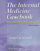 The internal medicine casebook : real patients, real answers
