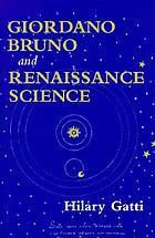 Giordano Bruno and Renaissance science