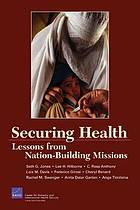 Securing health : lessons from nation-building missions