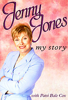 Jenny Jones : my story