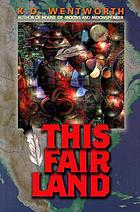 This fair land : a novel