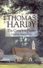 Thomas Hardy : the complete poems