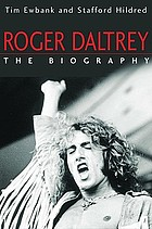 Roger Daltrey : the biography