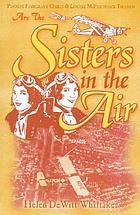 Sisters in the air : Louise McPhetridge Thaden, Phoebe Fairgrave Omlie