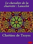 Le Chevalier de la charrette, Lancelot
