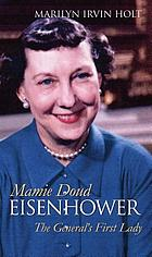 Mamie Doud Eisenhower : the general's first lady
