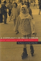 A community of many worlds : Arab Americans in New York City