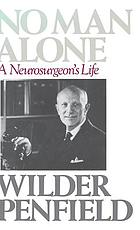 No man alone : a neurosurgeon's life