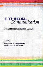 Ethical communication : moral stances in human dialogue