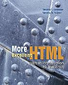 More excellent HTML with an introduction to JavaScript