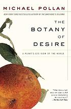 The botany of desire : a plant's eye view of the world