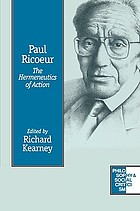 Paul Ricoeur : the hermeneutics of action