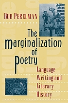 The marginalization of poetry : language writing and literary history
