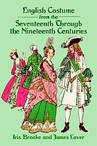 English costume from the seventeenth through the nineteenth centuries