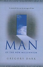 Man of the new millennium : a search for us in an age of me