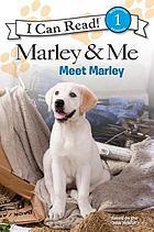 Meet Marley : meet Marley