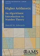 Higher arithmetic : an algorithmic introduction to number theory