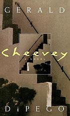 Cheevey : a novel