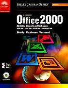 Microsoft Office 2000 : introductory concepts and techniques