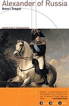 Alexander of Russia : Napoleon's conqueror