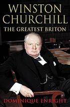 Winston Churchill : the greatest Briton