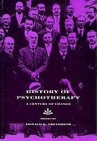 History of psychotherapy : a century of change