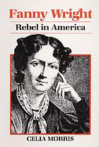 Fanny Wright : rebel in America