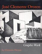 José Clemente Orozco : graphic work