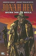 Jonah Hex : bury me in hell