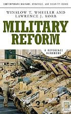 Military reform : a reference handbook