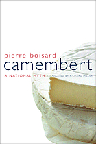 Camembert : a national myth