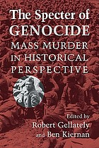 The specter of genocide : mass murder in historical perspective