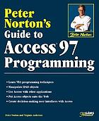 Peter Norton's guide to Access 97 programming
