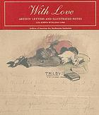 With love : artists' letters and illustrated notes