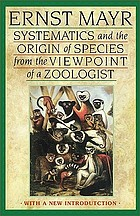 Systematics and the origin of species, from the viewpoint of a zoologist. With a new introd. by the author