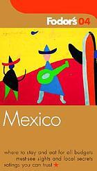 Fodor's 04 Mexico