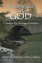 The bridges of God : a study in the strategy of missions