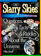 Starry skies : questions, facts & riddles about the universe