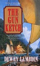The gun ketch
