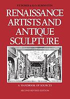 Renaissance artists & antique sculpture : a handbook of sources