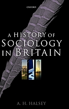 A history of sociology in Britain : science, literature, and society