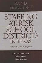 Staffing at-risk school districts in Texas problems and prospects
