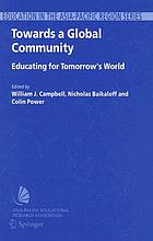 Towards a global community : educating for tomorrow's world : global strategic directions for the Asia-Pacific region