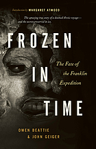 Frozen in time : unlocking the secrets of the Franklin expedition