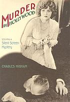 Murder in Hollywood solving a silent screen mystery