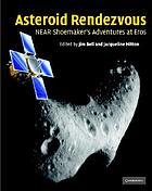 Asteroid rendezvous : NEAR Shoemaker's adventures at Eros
