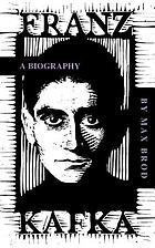 Franz Kafka, a biography