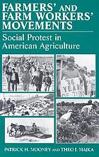 Farmers' and farm workers' movements : social protest in American agricgulture