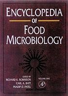 Encyclopedia of food microbiology
