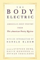 The body electric : America's best poetry from The American poetry review